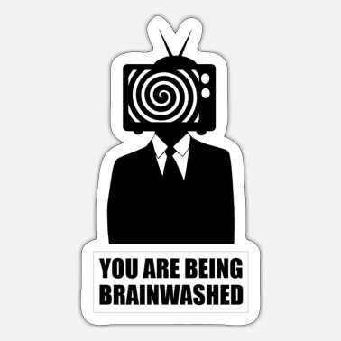 Media You are being brainwashed - Sticker