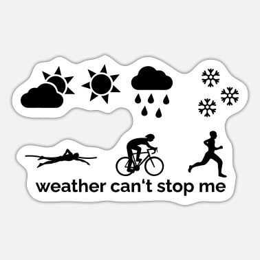 Rain Weather can't stop me - Sticker