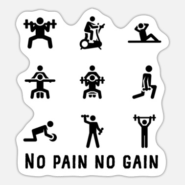 No Pain No No pain no gain - Sticker