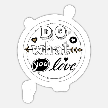 Do What You Love - Sticker