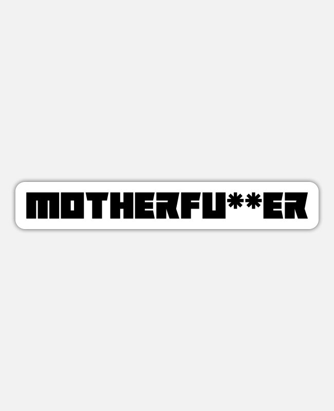 New Stickers - Motherfoot - Sticker white matte
