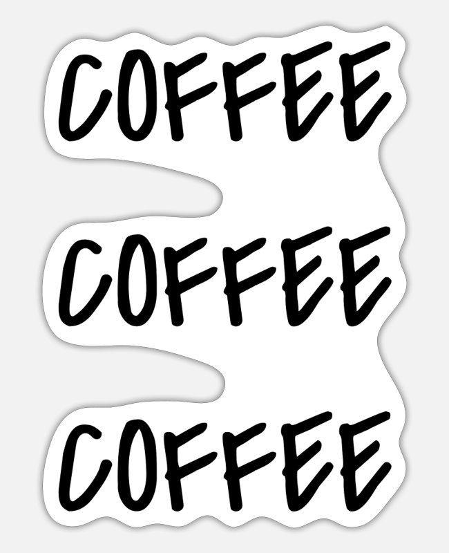 Rory Stickers - Coffee coffee coffee - Sticker white matte