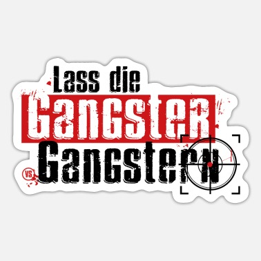 Gangster Gangster - Sticker