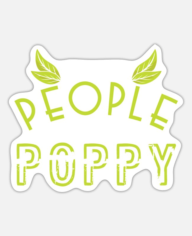 Grandpa Stickers - My Favorite People Call Me Poppy Green Leaf - Sticker white matte
