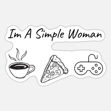 Simple Im A Simple Woman - Sticker