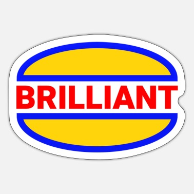 Brilliant brilliant normal - Sticker