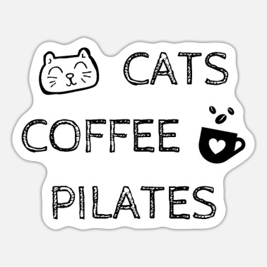 Pilates Instructor Cats. Coffee. Pilates - Sticker