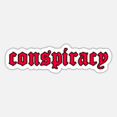Emo Conspiracy Grunge Aesthetic Goth Saying Gift - Sticker