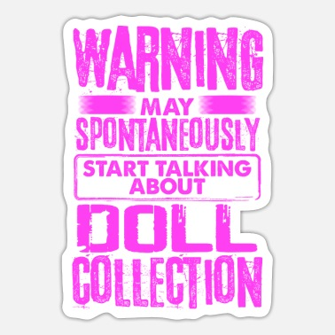 Doll Collector Gaver spontant Tal om - Sticker