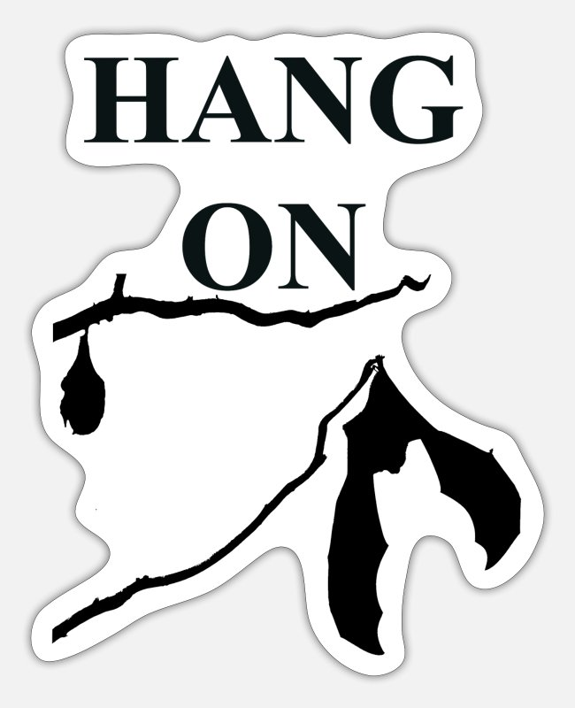 Hang Stickers - Hang on - Sticker white matte