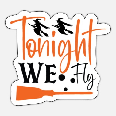 To Camp We're flying tonight - Sticker