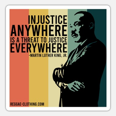 Injustice INJUSTICE - Martin Luther King - Sticker