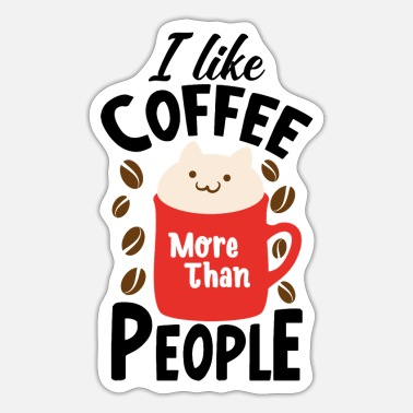 Grumpy In The Morning I like coffee gift mug - Sticker