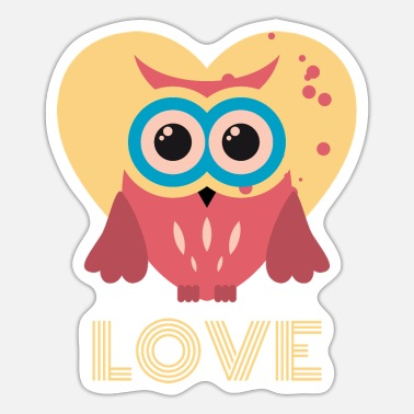 Nachteule Owl you need is love. Süsse herzige Eule. - Sticker