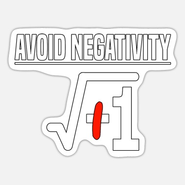 Pull The Root Avoid Negativity Root -1 Math Teacher - Sticker