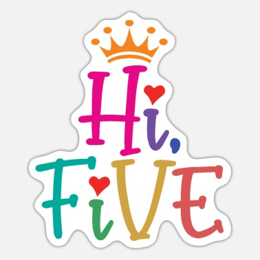 Hi 5 5th Birthday Gift For Girls Hi Five Turning Age 5 - Sticker