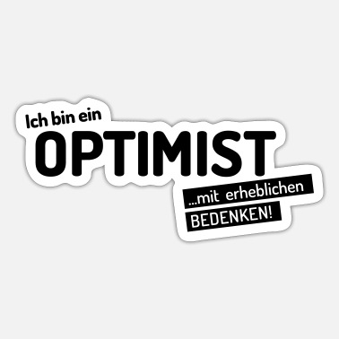 Optimisti Olen optimisti ... - Tarra