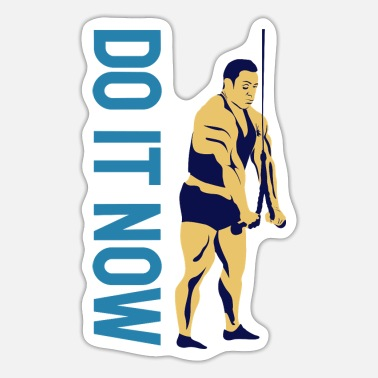 Body Building Fitness Do it now - Sticker