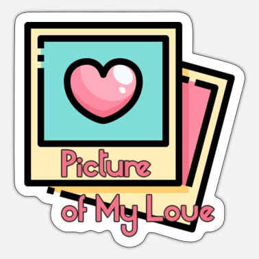 Picture Picture of my Love - Sticker
