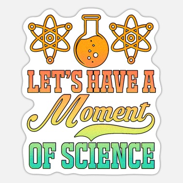 Labouratory Science Physics Chemistry Nerd Geek Science Atom - Sticker