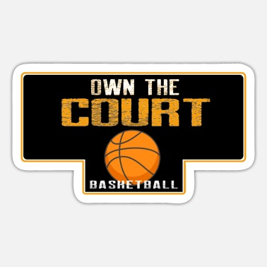 The Court Own the court - Sticker
