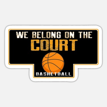 Referee We belong on the court - Sticker