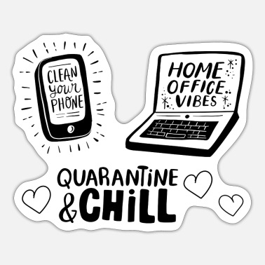 Chill Quarantäne and Chill, Home Office - Sticker