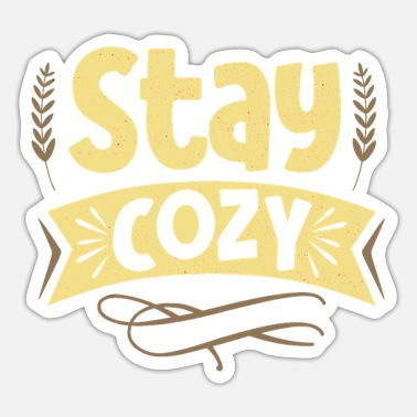 Cosy Stay cozy home saying home cosiness - Sticker