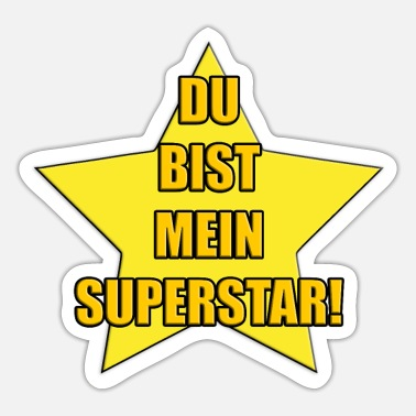 Superstar DU BIST MEIN SUPERSTAR! - Sticker