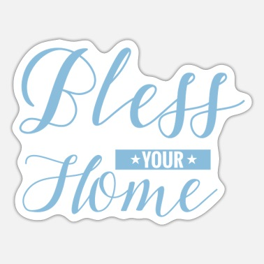 Blessed Home Bless Your Home - Sticker