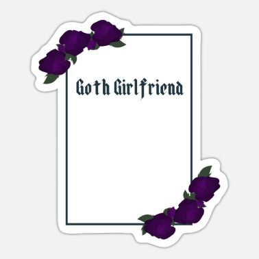 Goth Goth girlfriend - Sticker