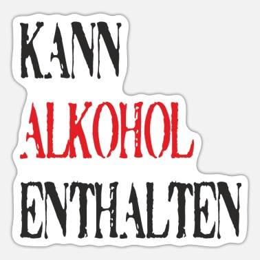 Alcoholic Alcohol - Sticker