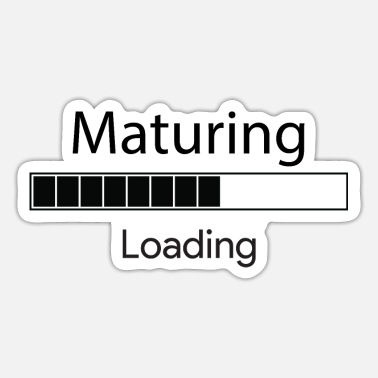 Mature maturing loading - Sticker