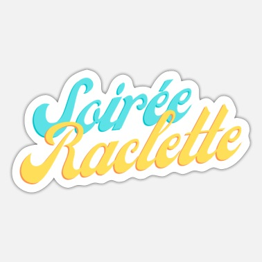 Evening Raclette evening - Sticker
