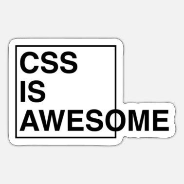 Css CSS IS AWSOME - Sticker