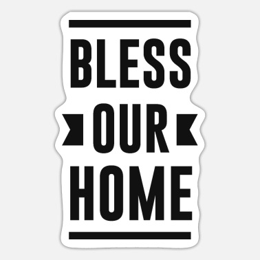 Blessed Home Bless Our Home - Sticker