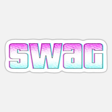 Swag swag SWAG Swag - Sticker