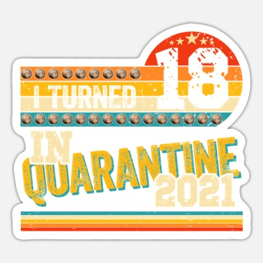 18th Birthday 18th Birthday Quarantine 18 Years Vintage 2003 - Sticker