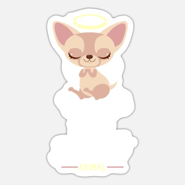 Animal Motif Chihuahua Is My Spirit Animal I Dog Love Motif - Sticker