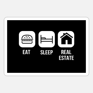 Agent Eat Sleep Real Estate Manager Realtor Dealer Agent - Sticker