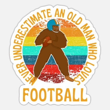 Old Man Who Loves American Football - Sticker