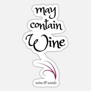 Wine Quotes Wine quote may contain wine - Sticker