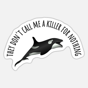 Wale in my family are all killer wale orca wal - Sticker