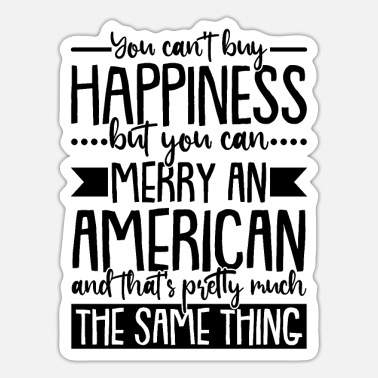 American Happily married to American American American - Sticker