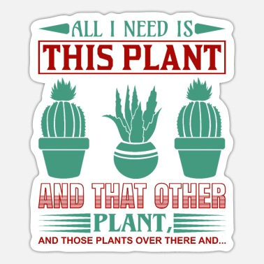 Cannabis All lneed is plant en die andere plant - Sticker