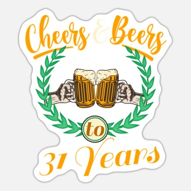 Bier Cheers and Bears to 31 Years - Sticker