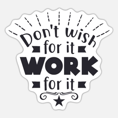Carnival Dont wish for it work - Sticker