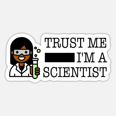 Trust me I'm a scientist female black - Sticker