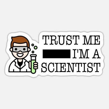 Trust me I'm a scientist male white - Sticker