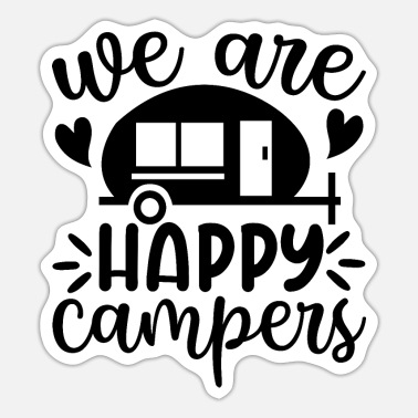 Mountain Sports we are happy campers - Sticker